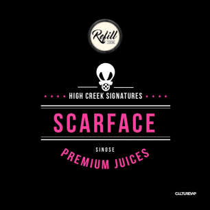 REFILL - SCARFACE - HIGH CREEK SIGNATURE
