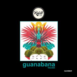 REFILL - GUANABANA - SOLANA - E-lixir